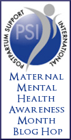 PSI Maternal Mental Health Awareness Month Blog Hop